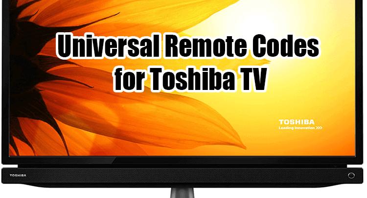 universal remote codes for toshiba tv