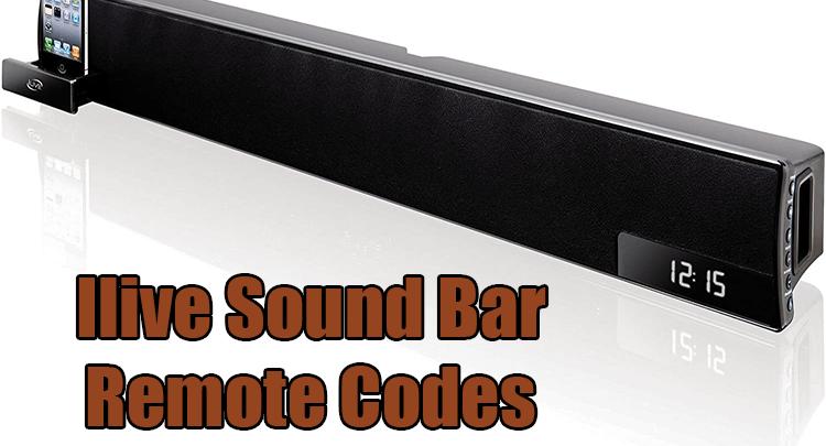 Ilive Sound Bar Remote Codes