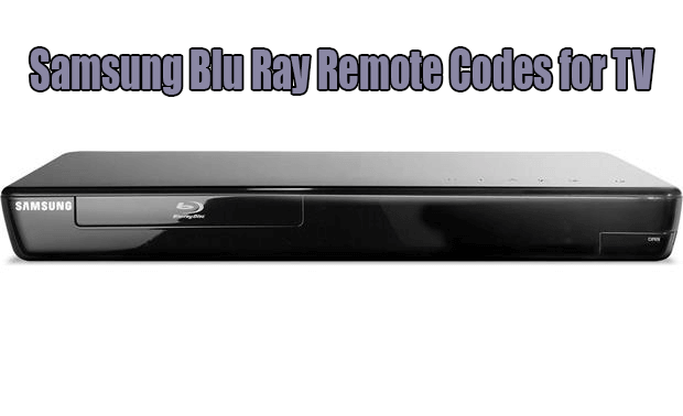 Samsung Blu Ray Remote Codes for TV
